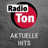 Radio Ton aktuelle Hits